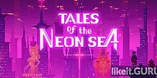 Download Tales of the Neon Sea Full Game Torrent | Latest version [2020] RPG