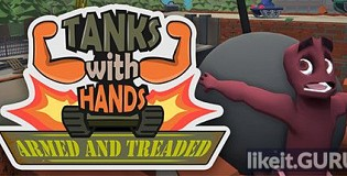 Download Tanks With Hands: Armed and Treaded Full Game Torrent | Latest version [2020] Arcade