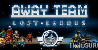 Download The Away Team: Lost Exodus Full Game Torrent   Latest version [2020] Adventure