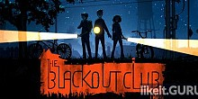 Download The Blackout Club Full Game Torrent | Latest version [2020] Simulator