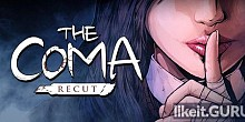 Download The Coma: Recut Full Game Torrent | Latest version [2020] Adventure