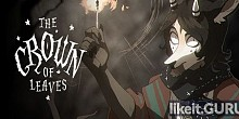 Download The Crown of Leaves Full Game Torrent | Latest version [2020] Adventure