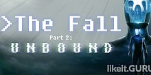 Download The Fall Part 2: Unbound Full Game Torrent | Latest version [2020] Arcade