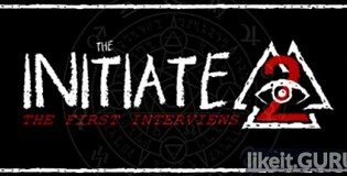 Download The Initiate 2: The First Interviews Full Game Torrent | Latest version [2020] Adventure