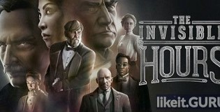 Download The Invisible Hours Full Game Torrent | Latest version [2020] Adventure