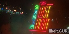 Download The Last Night Full Game Torrent   Latest version [2020] Arcade