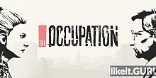 Download The Occupation Full Game Torrent | Latest version [2020] Adventure