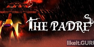 Download The Padre Full Game Torrent | Latest version [2020] Adventure