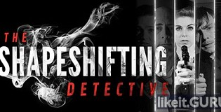 Download The Shapeshifting Detective Full Game Torrent | Latest version [2020] Adventure