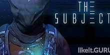 Download The Subject Full Game Torrent | Latest version [2020] Adventure