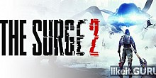 Download The Surge 2 Full Game Torrent | Latest version [2020] RPG