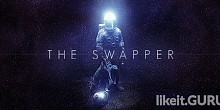Download The Swapper Full Game Torrent | Latest version [2020] Arcade