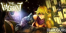 Download The Vagrant Full Game Torrent | Latest version [2020] Arcade