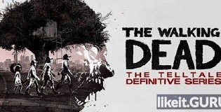 Download The Walking Dead: The Telltale Definitive Series Full Game Torrent | Latest version [2020] Adventure