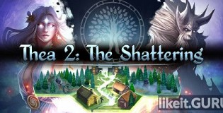Download Thea 2: The Shattering Full Game Torrent   Latest version [2020] RPG