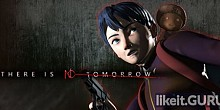 Download There Is No Tomorrow Full Game Torrent | Latest version [2020] Adventure