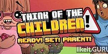 Download Think of the Children Full Game Torrent | Latest version [2020] Arcade