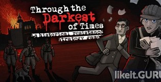 Download Through the Darkest of Times Full Game Torrent | Latest version [2020] Adventure