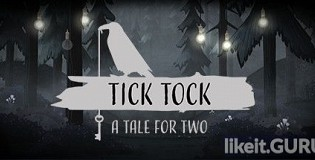 Download Tick Tock: A Tale for Two Full Game Torrent | Latest version [2020] Adventure