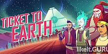 Download Ticket to Earth Full Game Torrent | Latest version [2020] RPG