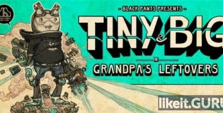 Download Tiny and Big: Grandpa's Leftovers Full Game Torrent   Latest version [2020] Arcade