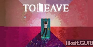 Download To Leave Full Game Torrent | Latest version [2020] Adventure