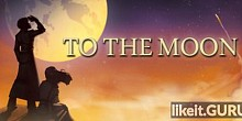Download To the Moon Full Game Torrent | Latest version [2020] Adventure