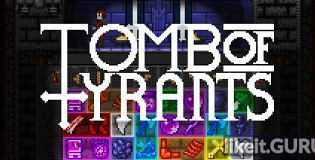 Download Tomb of Tyrants Full Game Torrent | Latest version [2020] RPG