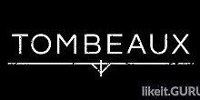 Download Tombeaux Full Game Torrent | Latest version [2020] Adventure