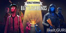 Download Totally Accurate Battlegrounds Full Game Torrent | Latest version [2020] Shooter