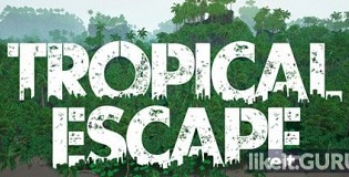 Download Tropical Escape Full Game Torrent | Latest version [2020] Adventure