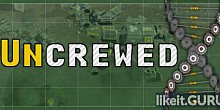 Download Uncrewed Full Game Torrent | Latest version [2020] Strategy