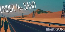Download UNDER the SAND - a road trip game Full Game Torrent   Latest version [2020] Adventure