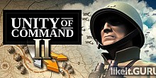 Download Unity of Command II Full Game Torrent | Latest version [2020] Simulator