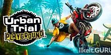 Download Urban Trial Playground Full Game Torrent | Latest version [2020] Arcade