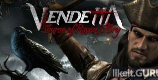 Download Vendetta - Curse of Raven's Cry Full Game Torrent | Latest version [2020] RPG