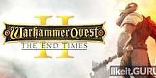 Download Warhammer Quest 2: The End Times Full Game Torrent | Latest version [2020] Strategy