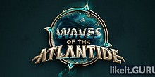 Download Waves of the Atlantide Full Game Torrent | Latest version [2020] Strategy