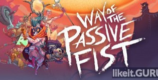 Download Way of the Passive Fist Full Game Torrent | Latest version [2020] Action
