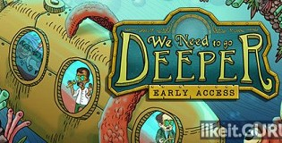 Download We Need To Go Deeper Full Game Torrent | Latest version [2020] Action
