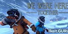 Download We Were Here Together Full Game Torrent   Latest version [2020] Adventure