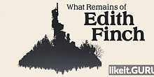 Download What Remains of Edith Finch Full Game Torrent | Latest version [2020] Adventure
