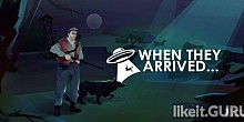 Download When They Arrived Full Game Torrent | Latest version [2020] Adventure