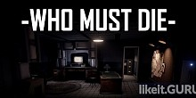 Download Who Must Die Full Game Torrent | Latest version [2020] Adventure