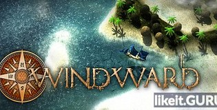 Download Windward Full Game Torrent | Latest version [2020] Strategy