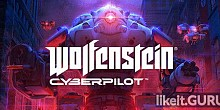Download Wolfenstein: Cyberpilot Full Game Torrent | Latest version [2020] VR