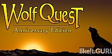 Download WolfQuest: Anniversary Edition Full Game Torrent | Latest version [2020] RPG