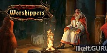 Download Worshippers Full Game Torrent | Latest version [2020] RPG