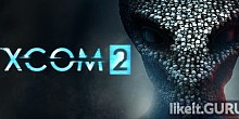 Download XCOM 2 Full Game Torrent | Latest version [2020] Strategy