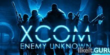 Download XCOM: Enemy Unknown Full Game Torrent | Latest version [2020] Strategy